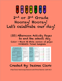 Hooray! Hooray! Let's celebrate our day!  25 Afternoon Act