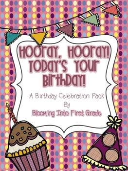 Hooray, Hooray, Today's Your Birthday! Birthday Celebration Pack