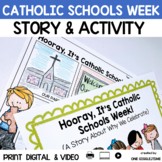 Hooray, It's Catholic Schools Week! (A Social Story)