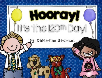 Hooray! It's the 120th Day!