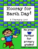 Hooray for Earth Day- A Thematic Unit
