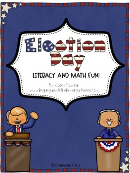 Hooray for Election Day! (Literacy and Math Fun for K-2)
