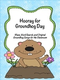 Hooray for Groundhog Day: Maze, Word Search, & Groundhog Songs for the Classroom