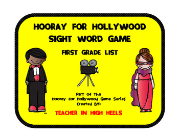 Hooray for Hollywood Game: First Grade Sight Words