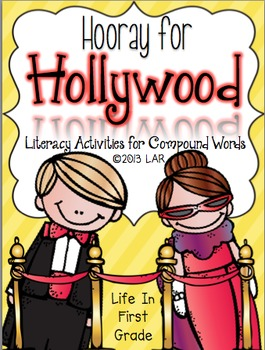 Hooray for Hollywood: Literacy centers for compound words