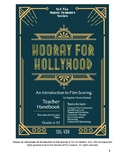Hooray for Hollywood: No Prep Teacher Handbook on Film Sco