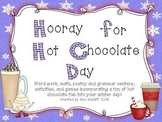 Hooray for Hot Chocolate Day