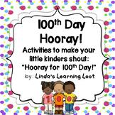 Hundred Day Hooray!