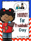 Hooray for Presidents' Day! K-1 Literacy Activity Pack