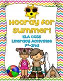 Hooray for Summer Literacy Center Activities: Grades 1-2