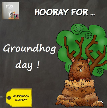 Hooray for groundhog day !
