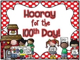 Hooray for the 100th Day (Literacy and Math Mini-Unit)