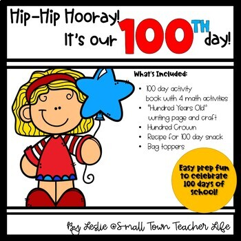 Hooray for the 100th day! Easy Prep Activities for the 100th Day of School!