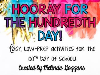 The Hundredth Day of School: Easy, low-prep activities!