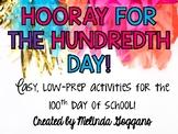 100th Day of School: Easy, low-prep activities!