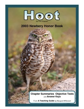 Hoot Chapter Summaries and Objective Tests