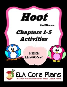 Hoot Free Activities Chapters 1-5