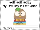 Hoot Hoot Hooray My First Day in First Grade Owls