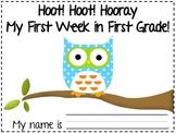 Hoot Hoot Hooray My First Week in First Grade Owl