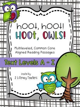 Hoot, Hoot! Hoot, Owls: CCSS Aligned Leveled Reading Passa