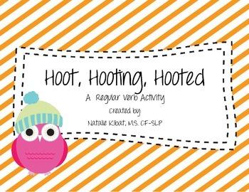 Hoot, Hooting, Hooted: A Regular Verb Activity