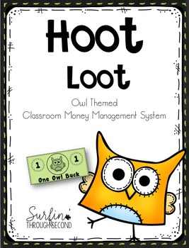 Hoot Loot - Owl Themed Money -Classroom Management System