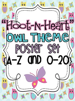 """""""Hoot-N-Heart"""" Owl Theme Poster Set {A-Z and 0-20}"""