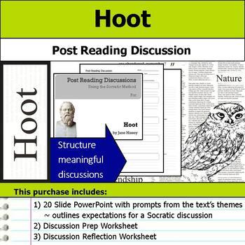 Hoot - Socratic Method - Post Reading Discussions