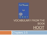 Hoot Vocabulary (Chapters 1-5)