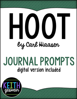 Hoot by Carl Hiaasen:  22 Journal Prompts