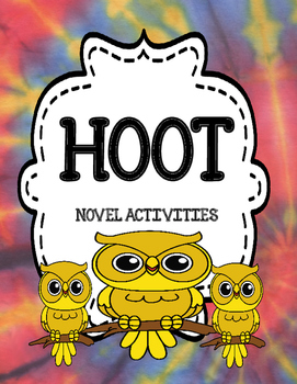Hoot by Carl Hiaasen Novel Study Activities Unit