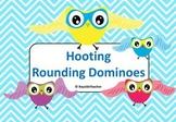Hooting Rounding Dominoes