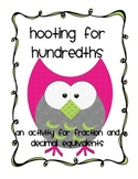 Hooting for Hundredths  Common Core Fractions and Decimal Equivalents