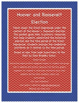 Hoover and Roosevelt Election Speeches-The Great Depression