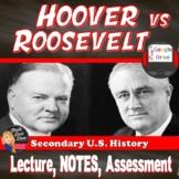 Great Depression   Hoover v FDR Comparison Lecture   Print & Digital