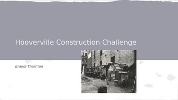 Hooverville Construction Challenge