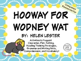 Hooway for Wodney Wat by Helen Lester:    A Complete Literature Study!