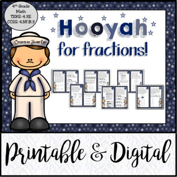 Hooyah for Fractions: TEKS 4.3E; CCSS: 4.NF.B.3