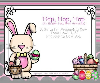 Hop, Hop, Hop: A Song For Prep/Presenting Low Ti, (PPT Ed.)