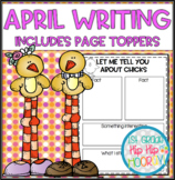 April Writing with Page Toppers...Simple Crafts and  Writing Activities!