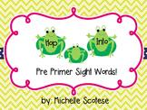 Hop Into Pre-Primer Sight Words