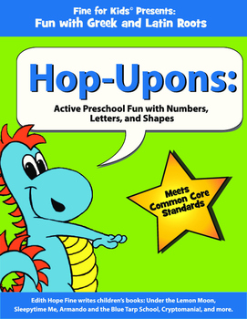 Hop-Upons: Active Preschool Fun with Numbers, Letters, and Shapes
