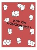 Hop on Homophones