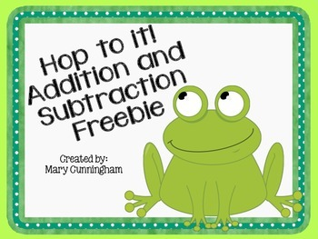 Hop to It Addition and Subtraction Freebie