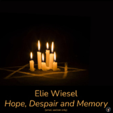 ELIE WIESEL   HOPE, DESPAIR AND MEMORY   PRE-READING ACTIVITY FOR NIGHT