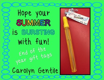 Hope Your Summer is Bursting with Fun!  End of the year gift tags