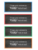 Hope Your Summer is CHALK Full of Fun! FREE gift tags!