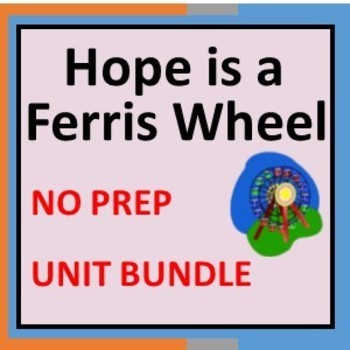 Hope is a Ferris Wheel Bundle   A Unit with printable activities.