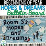 Hopes & Dreams Bulletin Board