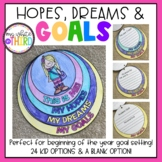 Hopes, Dreams & GOALS (Beginning of the Year Goal Setting)